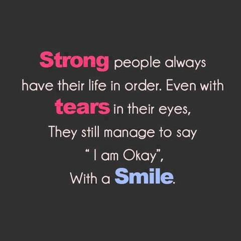 Strong! Tears! Smile!