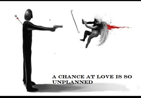 A chance at love is so unplanned