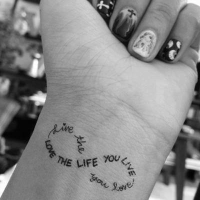 Love the life you live; Live the life you love