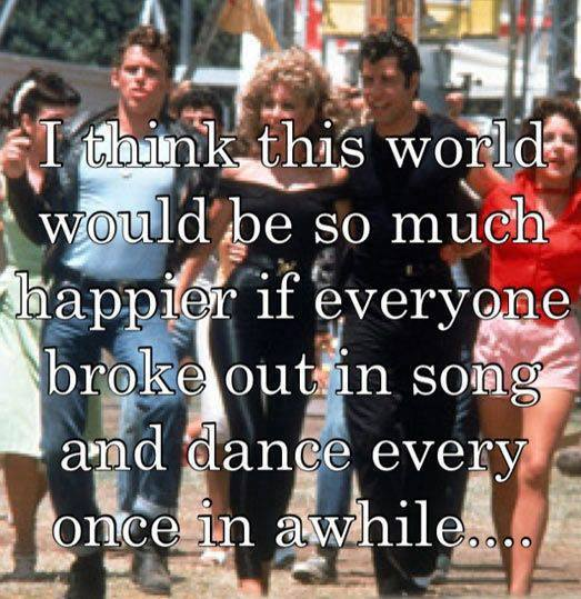 I think this world would be much happier if everyone broke out in song and dance every once in a while