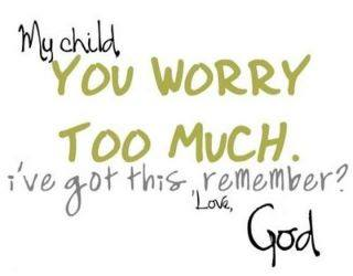 Worrying is a waste time.