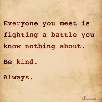 Be kind always!