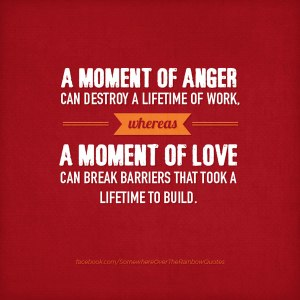 a-moment-of-anger-can-destroy-a-lifetime-of-work-positive-pictures